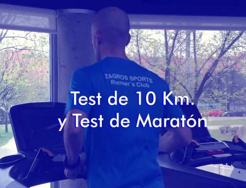 Test de 10 Km. y Test de Maratón